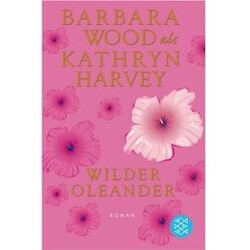 Kathryn Harvey - Wilder Oleander