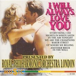 Royal Philharmonic Orchestra London - I Will Always Love You