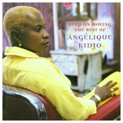Angélique Kidjo - Keep On Moving The Best Of ...