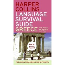 HarperCollins Language Survival Guide: Greece: The Visual Phrase Book and Dictionary