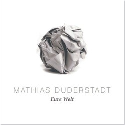 Mathias Duderstadt / Eure Welt (Online-Album / Mp3-Download) /