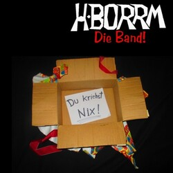 H-BORRM - Du kriehst NIX! - Download-Album